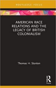 American Race Relations and the Legacy of British Colonialism